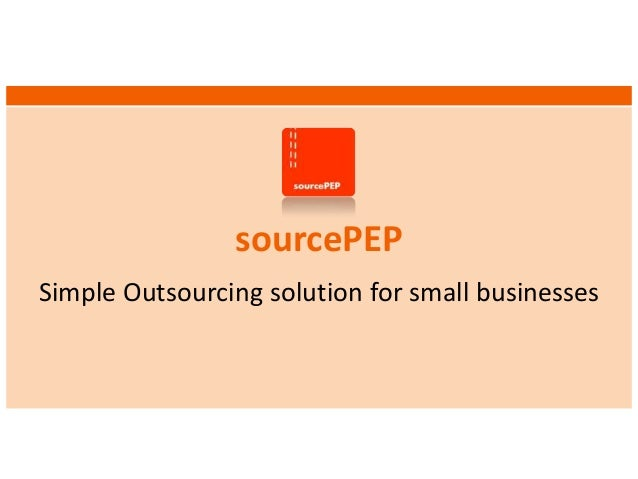 sourcePEP Simple Outsourcing solution for small businesses