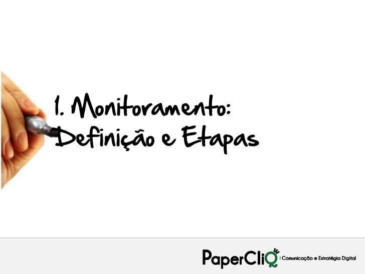 Monitoramento de Marcas e Conversações: Softwares Brasileiros de Monitoramento Pleno Slide 3