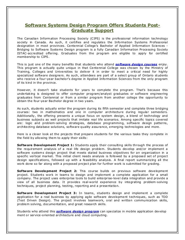Software Systems Design Program Offers Students Post- Graduate Support The Canadian Information Processing Society (CIPS) ...