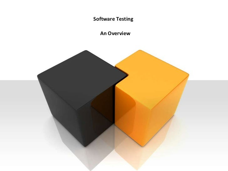 Software Testing  An Overview