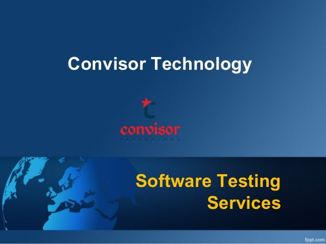 Software Testing Services Convisor Technology