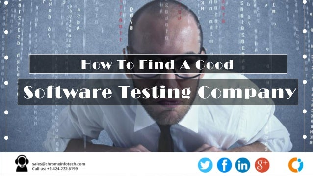Software Testing Company How To Find A Good
