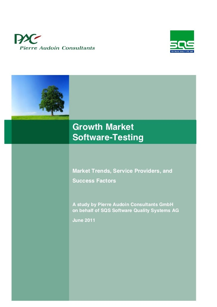 Growth MarketSoftware-TestingMarket Trends, Service Providers, andSuccess FactorsA study by Pierre Audoin Consultants GmbH...