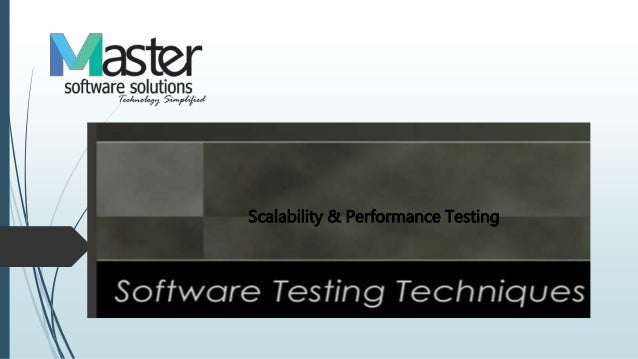 Scalability & Performance Testing