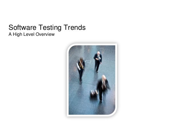 10 Software Testing Trends to Watch Out for in 2019