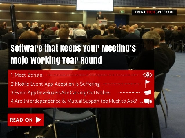 READ ON Software that Keeps Your Meeting's Mojo Working Year Round 2MobileEventAppAdoptionisSuffering 3EventAppDe...