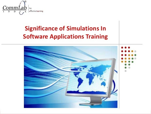 Significance of Simulations In Software Applications Training