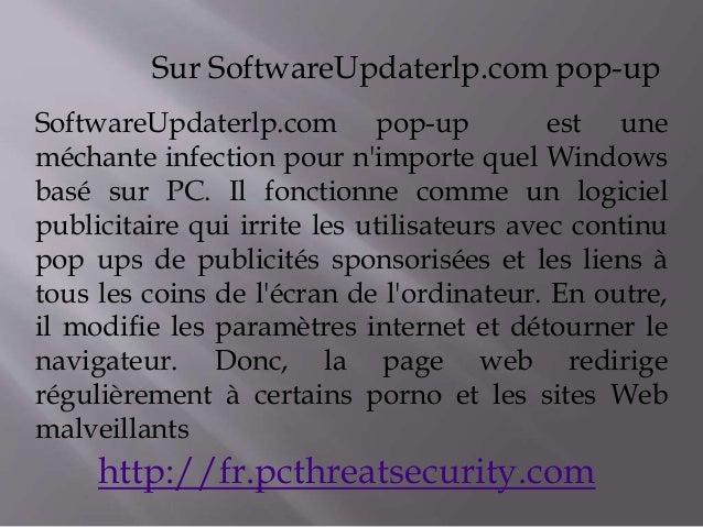 Sur SoftwareUpdaterlp.com pop-up  SoftwareUpdaterlp.com pop-up est une  méchante infection pour n'importe quel Windows  ba...