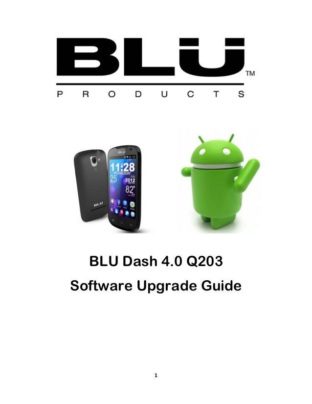 1BLU Dash 4.0 Q203Software Upgrade Guide