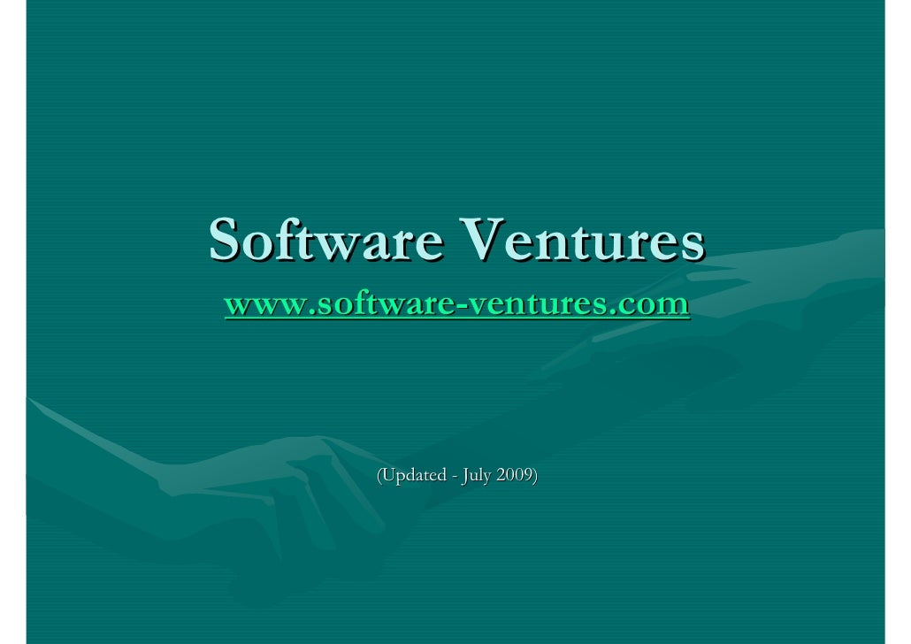 Software Ventureswww.software-ventures.com        (Updated - July 2009)