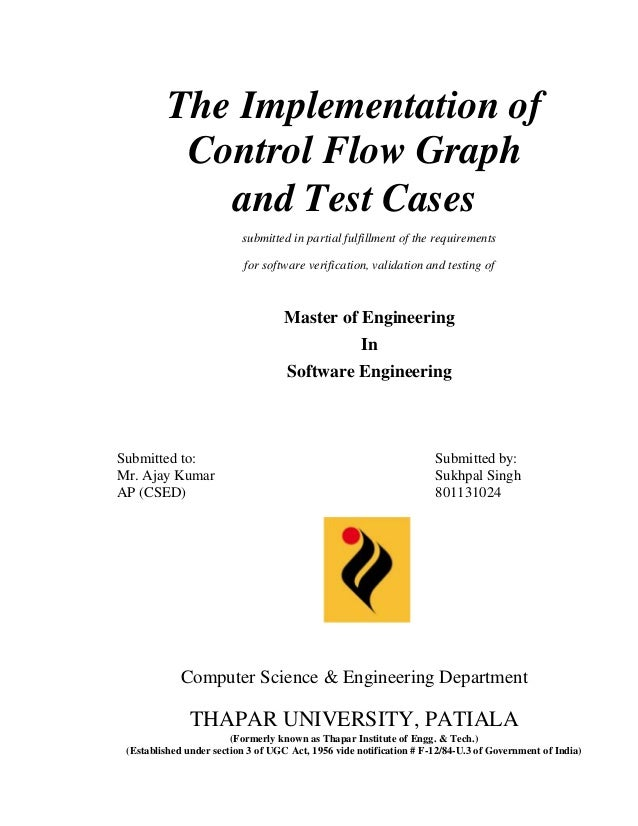The Implementation of  Control Flow Graph  and Test Cases  submitted in partial fulfillment of the requirements  for softw...