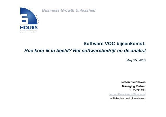 Business Growth UnleashedJeroen KleinhovenManaging Partner+31 622241190Jeroen.kleinhoven@6hours.nlnl.linkedin.com/in/klein...