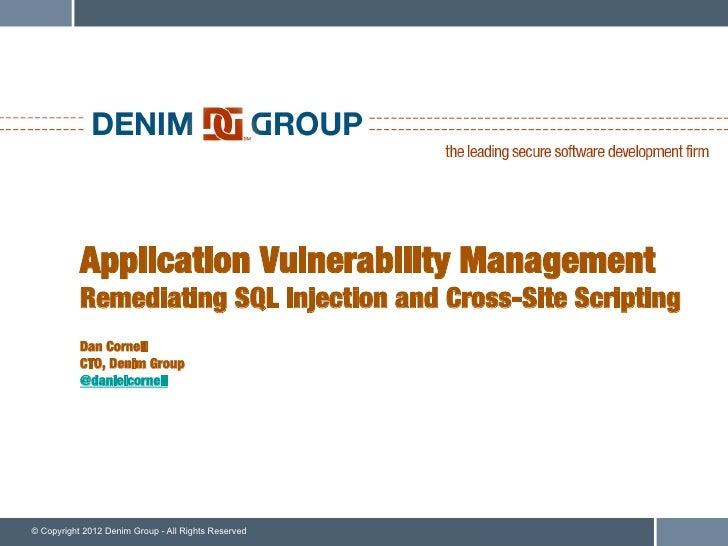 Software Vulnerability Management Remediating SQL Injection and Cross-Site Scripting (XSS)