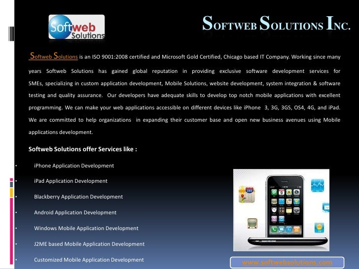 www.softwebsolutions.com<br />SoftwebSolutions Inc.<br />SoftwebSolutions is an ISO 9001:2008 certified and Microsoft Gold...