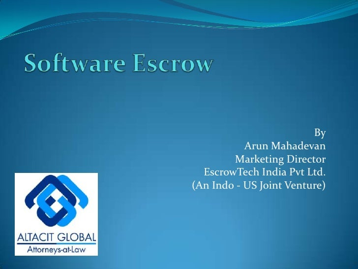 Softwrae escrows