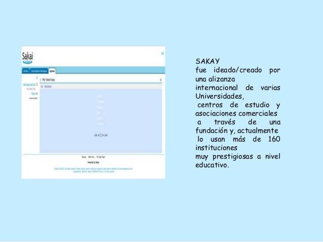 SAKAY fue ideado/creado por una alizanza internacional de varias Universidades, centros de estudio y asociaciones comercia...