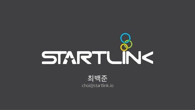 1 choi@startlink.io