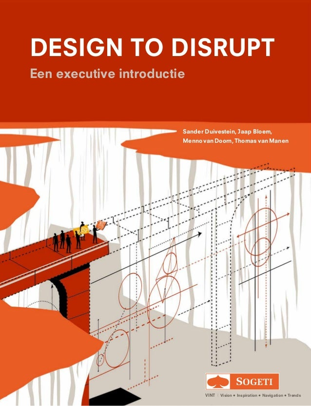 Sander Duivestein, Jaap Bloem, Menno van Doorn, Thomas van Manen VINT | Vision • Inspiration • Navigation • Trends DESIG...