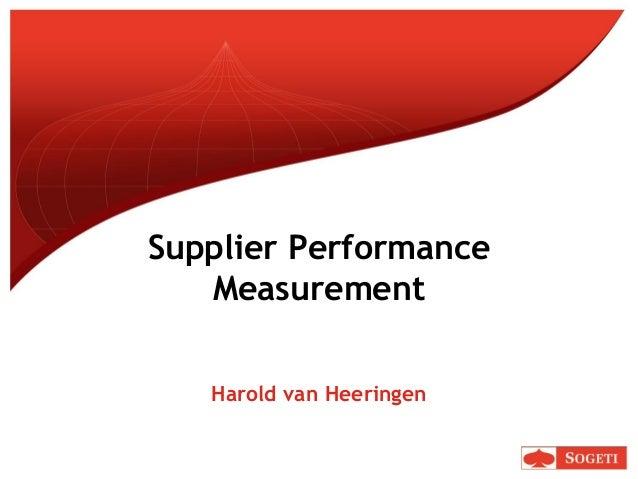 Supplier PerformanceMeasurementHarold van Heeringen