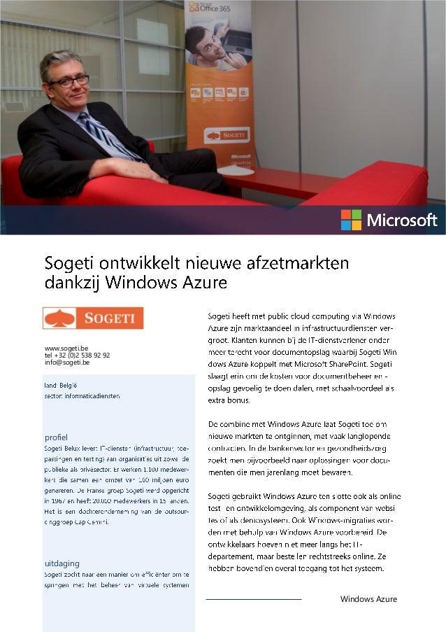 www.sogeti.be tel +32 (0)2 538 92 92 info@sogeti.be  profiel  uitdaging  Windows Azure