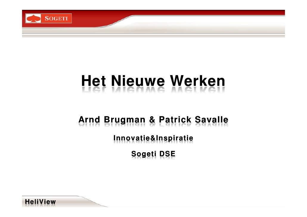 Het Nieuwe Werken             Arnd Brugman & Patrick Savalle                    Innovatie&Inspiratie                      ...
