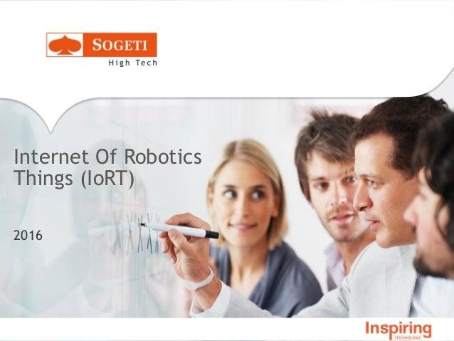Internet Of Robotics Things (IoRT) 2016