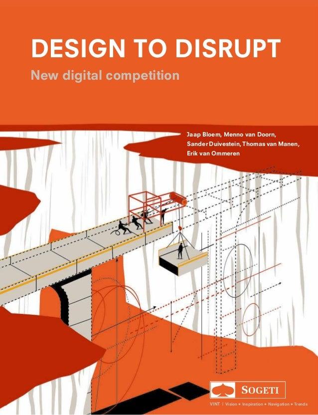 Jaap Bloem, Menno van Doorn, Sander Duivestein, Thomas van Manen, Erik van Ommeren VINT | Vision • Inspiration • Navigatio...