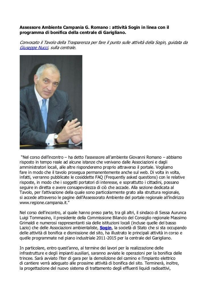 Assessore Ambiente Campania G. Romano : attività Sogin in linea con ilprogramma di bonifica della centrale di Garigliano.C...