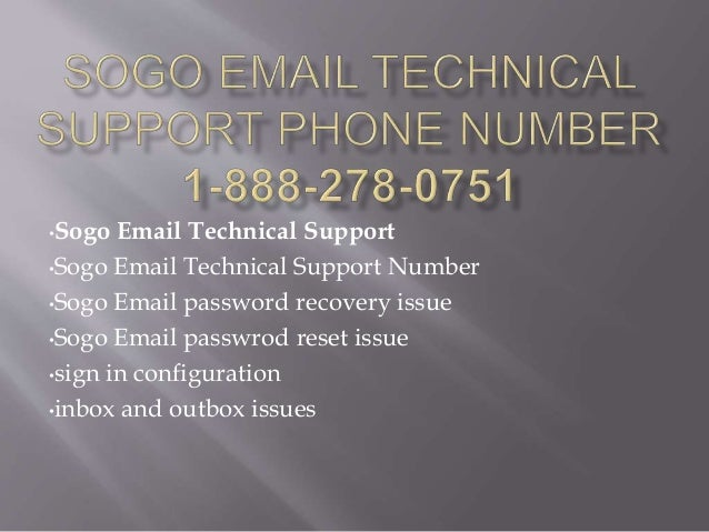 •Sogo Email Technical Support •Sogo Email Technical Support Number •Sogo Email password recovery issue •Sogo Email passwro...