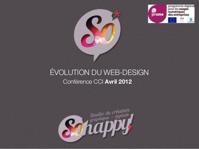 ÉVOLUTION DU WEB-DESIGNConférence CCI Avril 2012