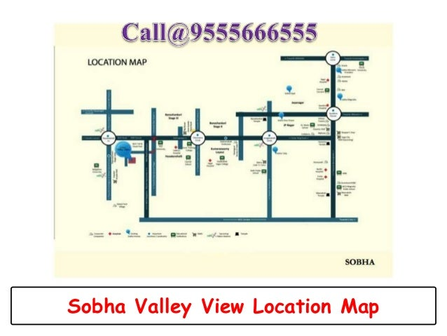 Sobha Valley View Location Map