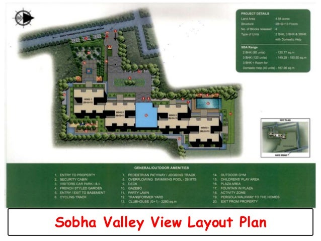 Sobha Valley View Layout Plan