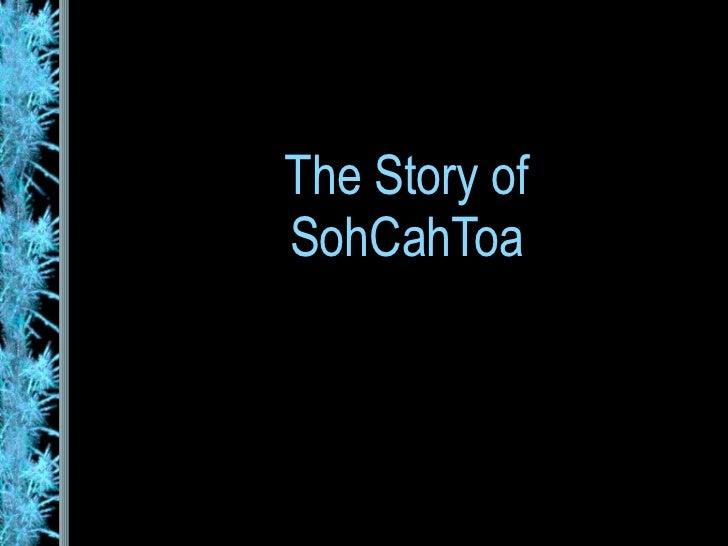 The Story of SohCahToa