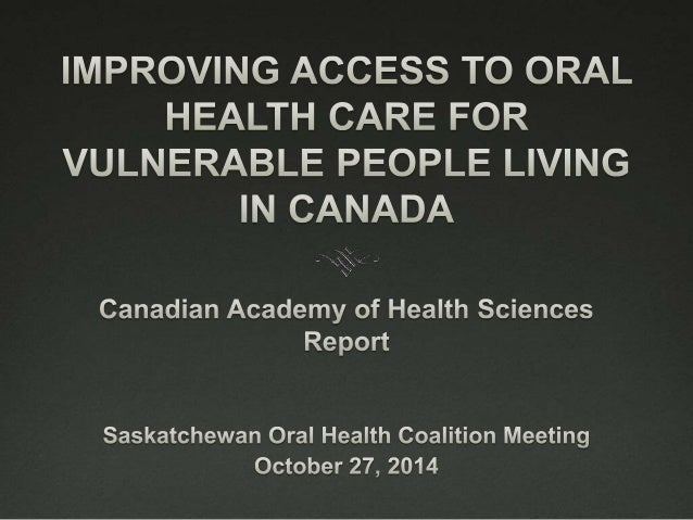 Synopsis   three-year evaluation by a multi-disciplinary  Canadian Academy of Health Sciences (CAHS)  panel   access to ...