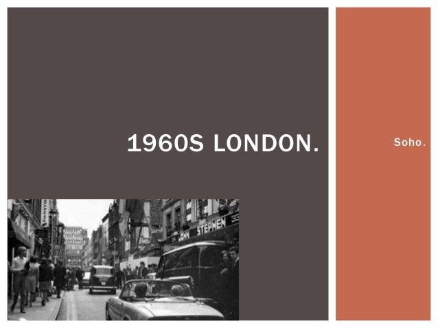 Soho.1960S LONDON.