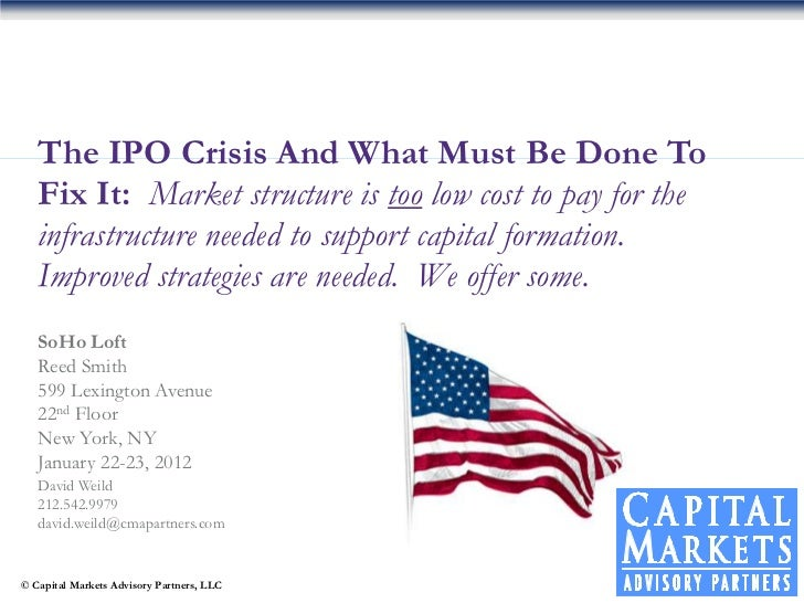 The IPO Crisis And What Must Be Done To   Fix It: Market structure is too low cost to pay for the   infrastructure needed ...