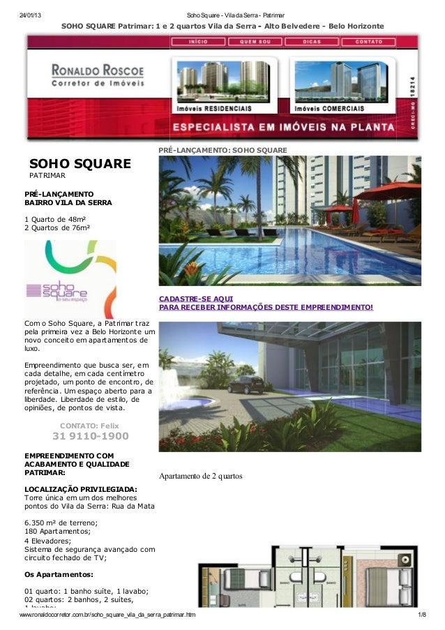 24/01/13                                                     Soho Square - Vila da Serra - Patrimar               SOHO SQU...