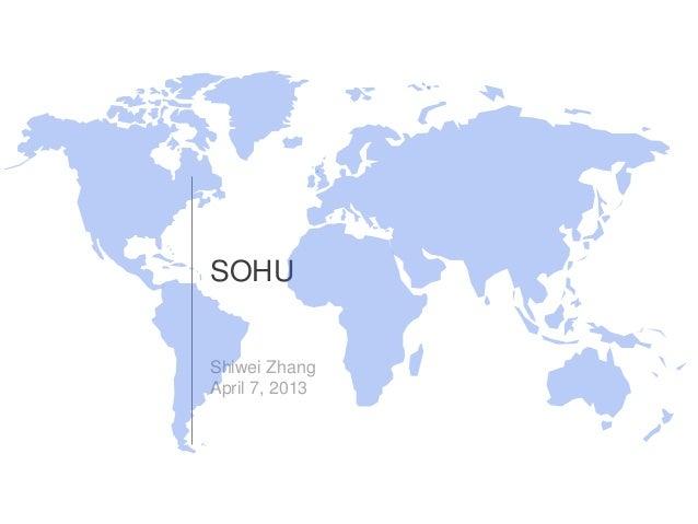 SOHU  Shiwei Zhang April 7, 2013