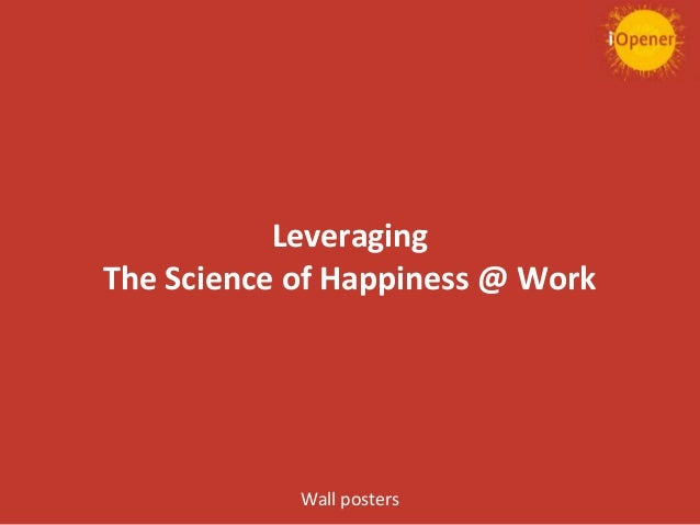 Leveraging The Science of Happiness @ Work Wall posters