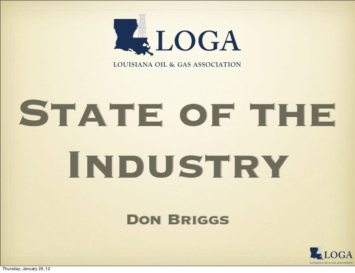 State of the         Industry                           Don BriggsThursday, January 26, 12