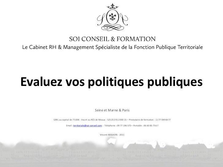 Evaluez vos politiques publiques                                             Seine et Marne & Paris     SARL au capital de...