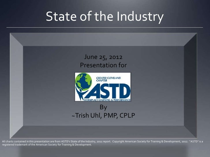 State of the Industry                                                                 June 25, 2012                       ...