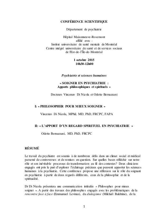 1 CONFÉRENCE SCIENTIFIQUE Département de psychiatrie Hôpital Maisonneuve-Rosemont affilié avec : Institut universitaire de...