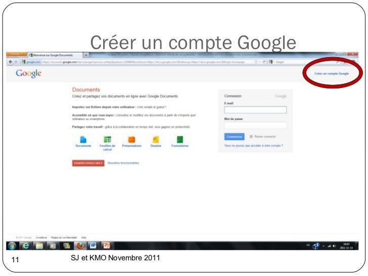 Créer un compte Google SJ et KMO Novembre 2011