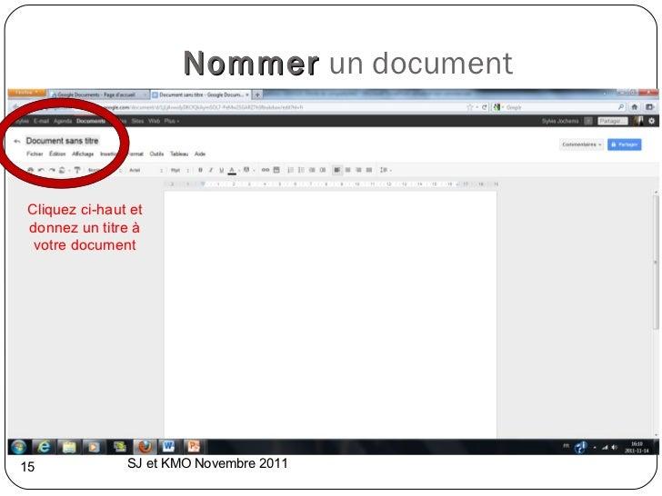 Nommer   un document SJ et KMO Novembre 2011  Cliquez ci-haut et donnez un titre à votre document