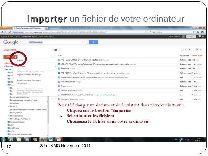 Importer   un fichier de votre ordinateur <ul><li>Pour télécharger un document déjà existant dans votre ordinateur : </li...