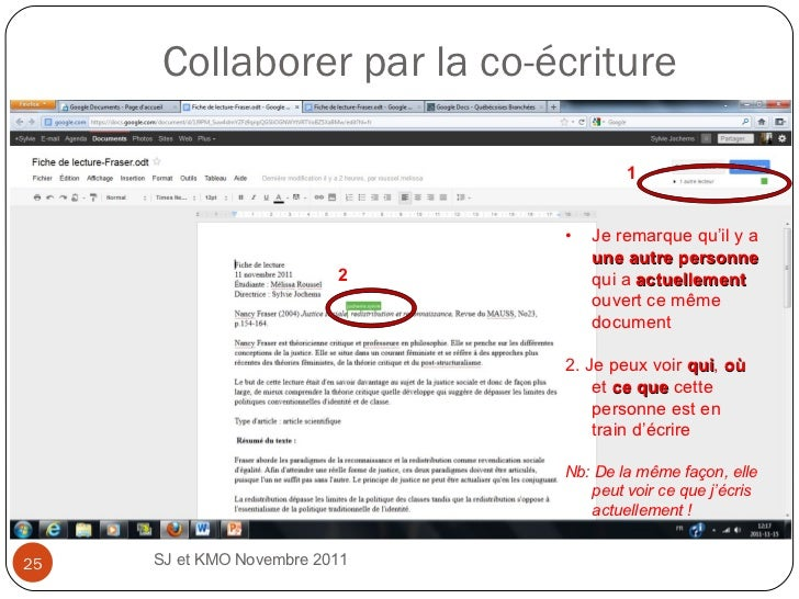Collaborer par la co-écriture SJ et KMO Novembre 2011  1 2 <ul><li>Je remarque qu'il y a  une autre personne  qui a  actue...