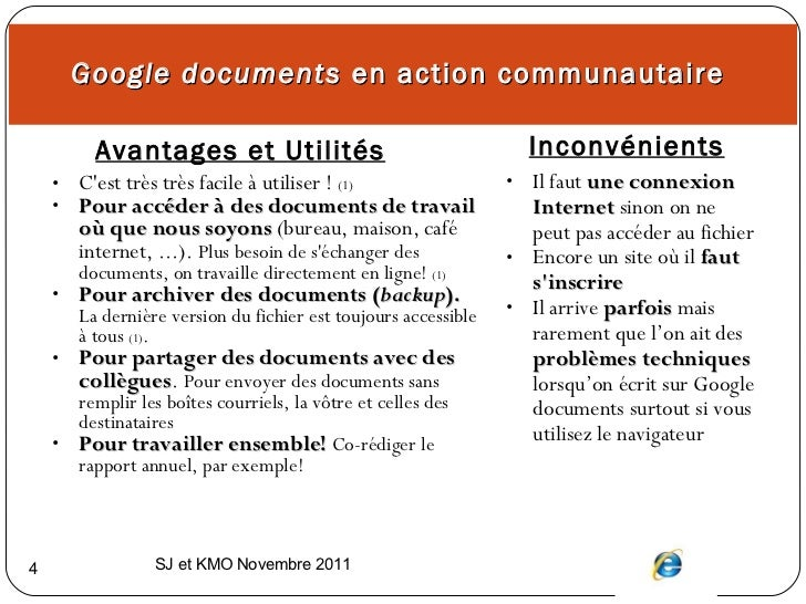 Google documents  en action communautaire  <ul><li>Avantages et Utilités   </li></ul><ul><li>Inconvénients </li></ul><ul><...