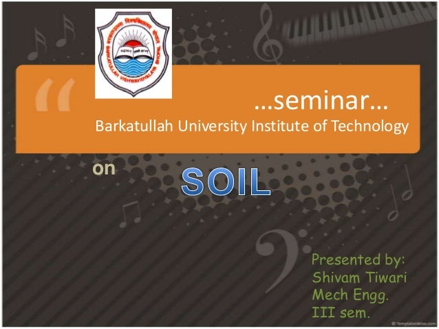 …seminar…Barkatullah University Institute of Technologyon                               Presented by:                     ...