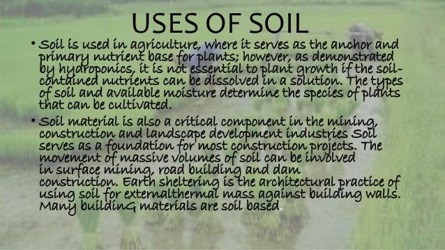 Soil for Different uses of soil